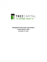 TG Income Trust III – Q4 2019 MD&A