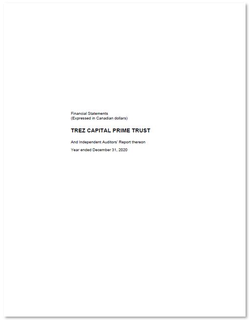 Trez Capital Prime Trust – Audited Financial Statements